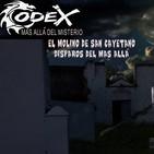 Codex...... más allá del misterio 5X72: El molino abandonado de San Cayetano • Disparos del más allá