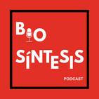 Biosíntesis. Episodio BS10