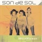 Son de Sol - Brujería (Disco remix - English - Spanish)