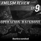 Ep. 9 | #MilsimReview Iberica Survival - OP. BACKBONE