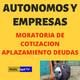 Moratoria De Cotizaciones A La Seguridad Social Para Autonomos Y Empresas | Aplazamiento de deuda