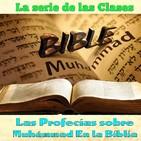 Clase 44, La Profecia de Cedaren Isaias, Muhammad en la Biblia por Dr. Sheij Qomi, 171202