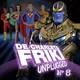 LPF / De Charleta Friki Unplugged 08 - Ligas justicas y trailers infinitos