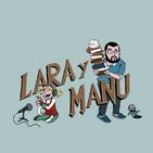 Lara y Manu EL PODCAST 02