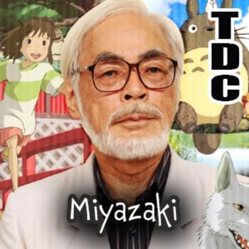 TDC Podcast - 122 - Hayao Miyazaki, con Kenny Ruiz y Renato Roldán