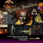 Programa 160: MUSEOS INSÓLITOS