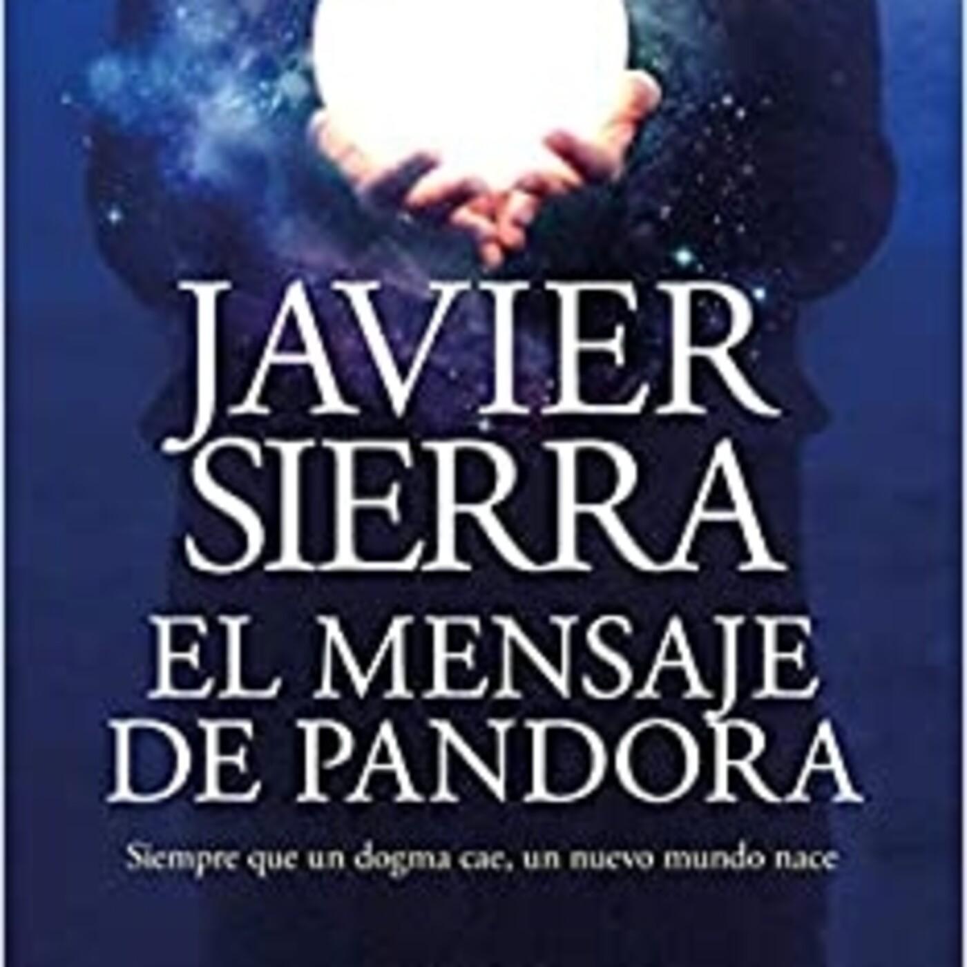 'El mensaje de Pandora' de Javier Sierra
