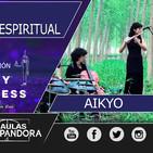 Concierto de AIKYO, Fusión de música espiritual - ( The Ufology World Congress II Edición )