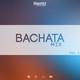 Bachata Mix (Vol 2)