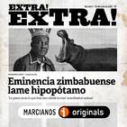 EXTRA! EXTRA! #01 Eminencia zimbabuense lame hipopótamo