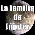 Las joyas del Sistema Solar - Ep. 07: La familia de Júpiter