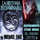 LODE 4x09 -Archivo Ligero- La Historia Interminable (libro y film), Expediente Star Wars