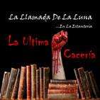 63 (LLDLL) LA ÚLTIMA CACERÍA (Jose Luis Hernandez Garvi)