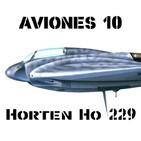 A10#60 Horten 229 el Ala de la Luftwaffe