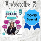 English o'clock 2.0 - COVID special Episode 3 (19.03.2020)