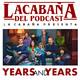 4x09 La Cabaña Presenta: Years and Years
