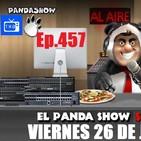 EL PANDA SHOW Ep. 457 VIERNES 26 DE JUNIO 2020