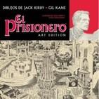 El prisionero-Golosina inédita de Jack Kirby y Gil Kane