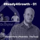 #Ready4Growth 1: Mobile Growth con Daniel Peris