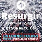 Resurgir| Día 10 | En El Valle de los imposible