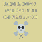 E78. Enciclopedia económica: Cómo elimino a mi socio?