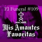 MIS AMANTES FAVORITAS. El Funeral de las Violetas. 4/06/2019