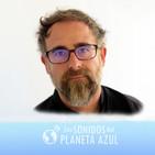 Los Sonidos del Planeta Azul 2659 - Entrevista a RUI MASSENA, presenta nuevo disco, 'III' (18/03/2019)