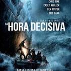 La Hora Decisiva (2016) #Acción #Drama #AventurasMarinas #Catástrofes #peliculas #podcast #audesc