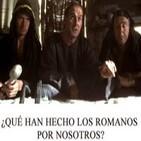La Noche en Vela - RNE - 9 de Noviembre de 2012 - ¿Qué han hecho los romanos por nosotros?