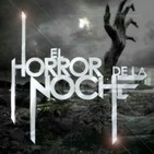 El Horror de la Noche | 5 de Julio 2018