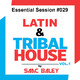 Session Latin & Tribal House 2017 VOL 1 by Saac Baley