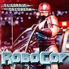 El Garaje del DeLorean 04x13: Especial ROBOCOP (1987)