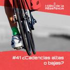#41 Cadencias altas VS bajas, ¿cómo saber con cuál quedarte?