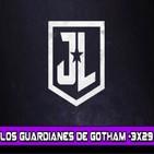 Los Guardianes de Gotham 3x29- Justice League de George Miller