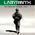 Episodio 028. Labyrinth: La guerra contra el terror 2001 - ?