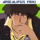 Apocalipsis Friki 064 - Cowboy Bebop / Entrevista a Sebastian Cabot y Joan March (Perros y clarinetes)