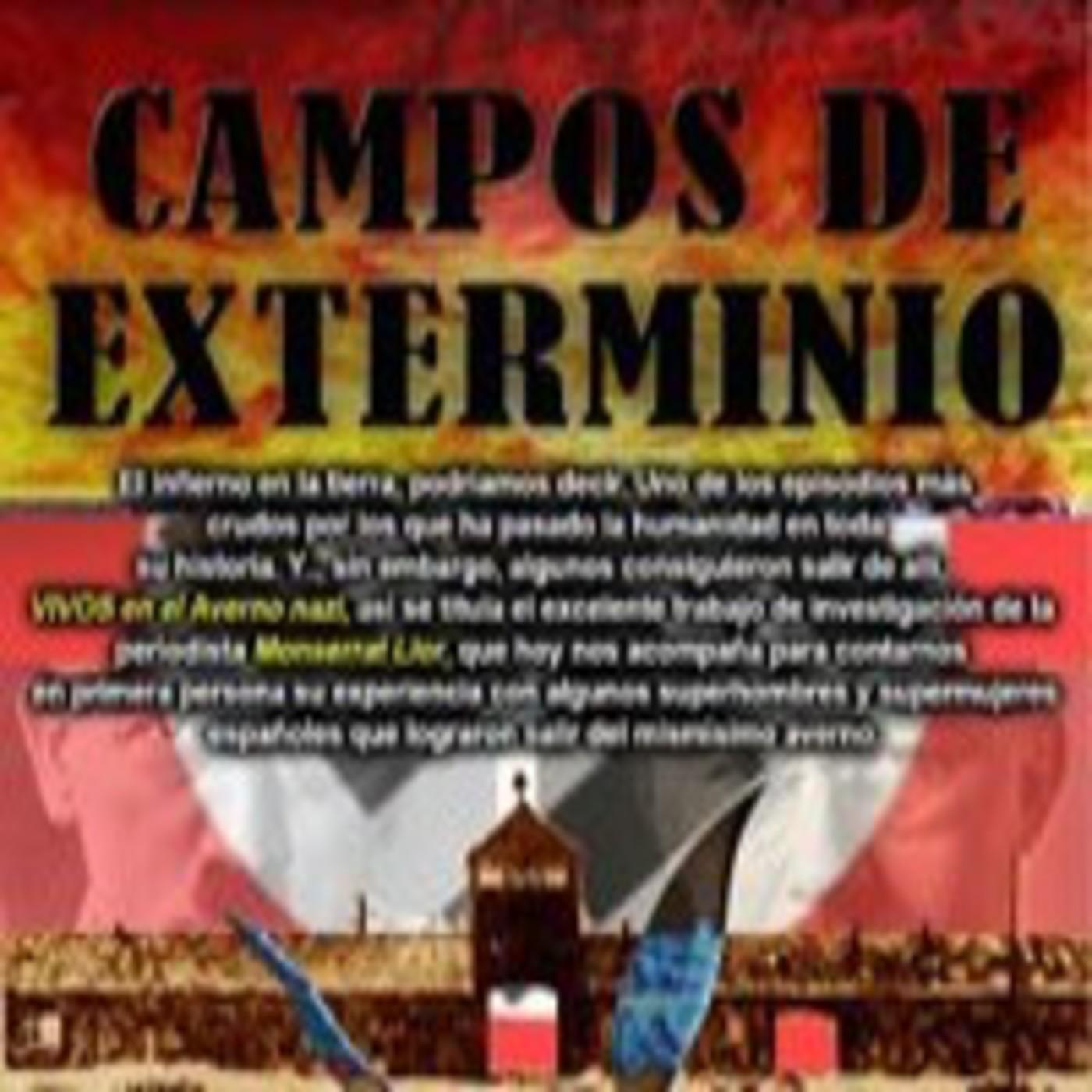 Programa 101: CAMPOS DE EXTERMINIO