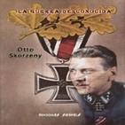 La guerra desconocida. Otto Skorzeny