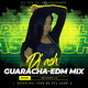 Dj Ash- Guaracha - EDM mix