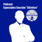 """Podcast @ElQuintoGrande Especiales Sección de """"ElCrítico"""" Capítulo 3"""