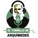 El Tornillo de Arquímedes en Cuarentena: Episodio 3