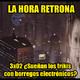 La Hora Retrona 3x02. ¿Sueñan los frikis con borregos electrónicos?