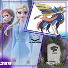 Frozen 2 / Pokemon Sword - LC Magazine 259
