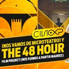 CineXP 34: 48 HOUR FILM PROJECT Y MICROTEATRO 3