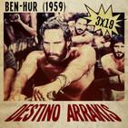 [DA] Destino Arrakis 3x19 Cineclassics: Ben Hur (1959)