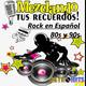 Mezclando tus Recuerdos: Rock en Español de los 80s y 90s