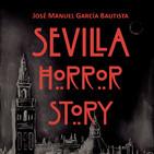Voces del Misterio ESPECIAL: Entrevista a Jose Manuel García Bautista sobre SEVILLA HORROR STORY