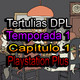 Tertulias DPL |Capítulo 1, Temporada 1| [Hoy: Playstation Plus]