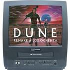 """02x06 Remake a los 80 """"DUNE"""" película de David Lynch 1984"""