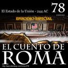 Episodio 78 - El Estado de la Unión - 244 AC